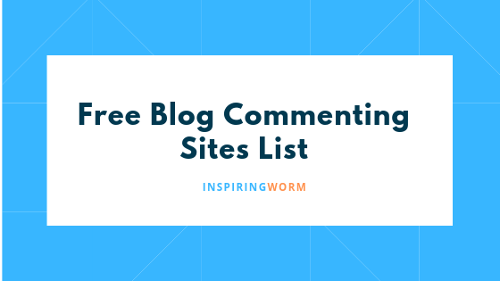 Free Blog Commenting Sites List