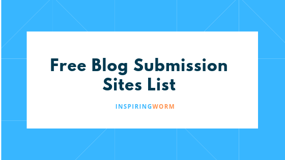 Free Blog Submission Sites List