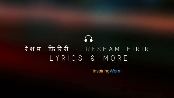 resham firiri songs lyrics and more