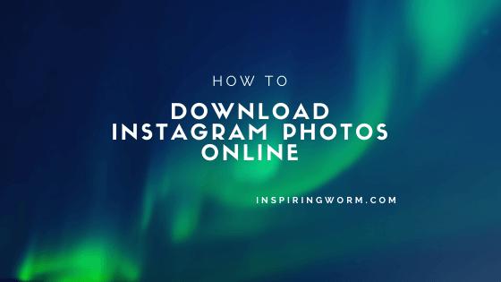 Download Instagram Photos Online