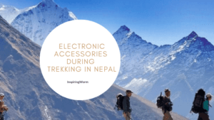 electronics accessories during trekking